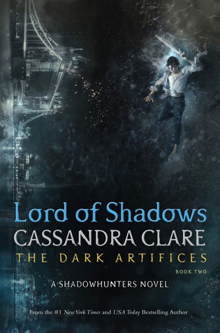 Lord of Shadows | Cassandra Clare