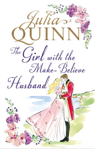 The Girl with the Make-Believe Husband | Julie Quinn