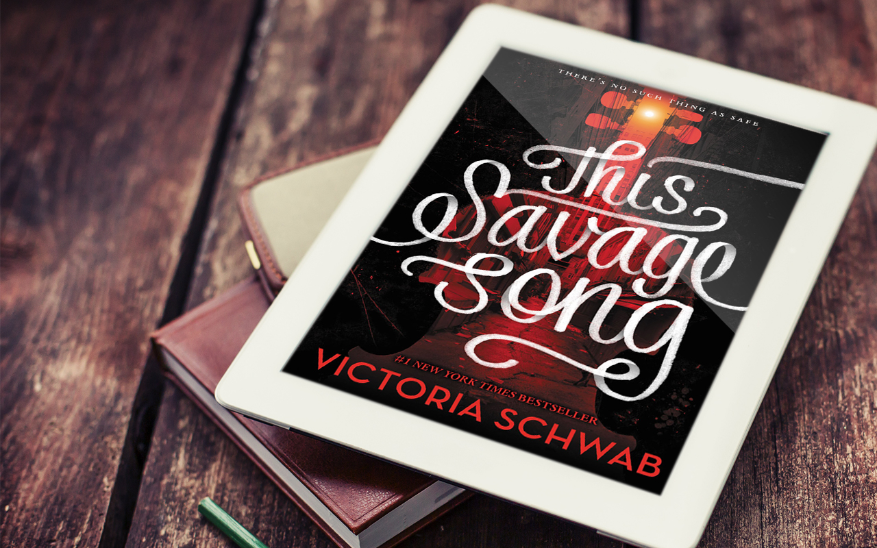 This Savage Song by victoria Schwab book cover